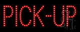 Pick-Up LED Sign
