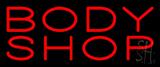 Body Shop Neon Sign
