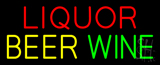 Multi coloredLiquor Beer Wine Neon Sign