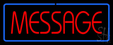 Message Neon Sign