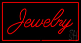 Jewelry Cursive Rectangle Red Neon Sign