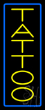 Vertical Yellow Tattoo Blue Border Neon Sign