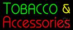 Tobacco & Accessories Neon Sign