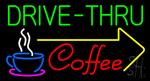 Drive Thru Coffee Neon Sign