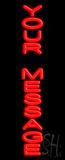 Custom Vertical Neon Sign