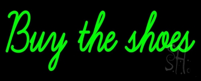 Green Buy The Shoes Neon Sign