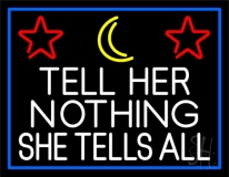 Psychic Tell Her Nothing She Tells All And Blue Border Neon Sign