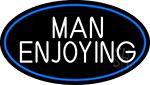Man Enjoying Strip Gal Neon Sign
