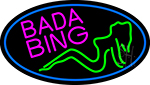 Bada Bing Girl With Blue Border Neon Sign