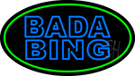 Double Stroke Blue Bada Bing With Green Border Neon Sign