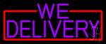 We Deliver Neon Signs