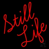 Still Life Neon Sign