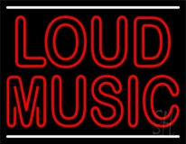Loud Music 1 Neon Sign