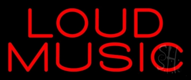 Loud Music 2 Neon Sign