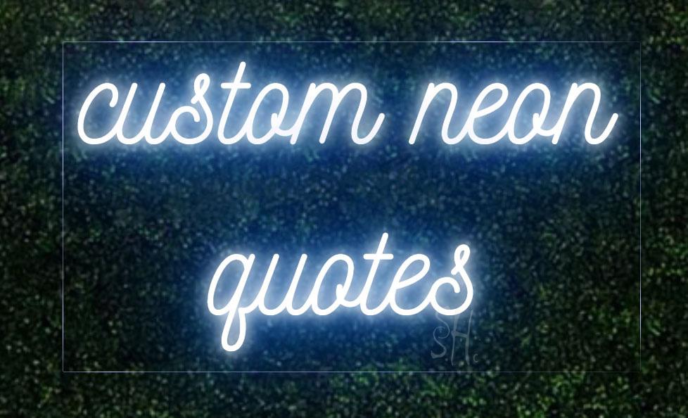 Custom Neon Light