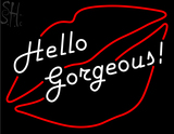 Custom Jesi Haack Hello Gorgeous Neon Sign 1