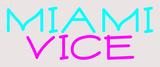 Custom Miami Vice Neon Sign 2