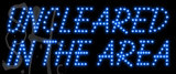 Custom Uncleared In The Area Outdoor Led Sign 1