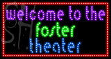 Custom Welcome To The Foster Theater Led Sign 2