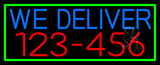 We Deliver Phone Number With Green Border Neon Sign