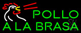 Pollo Ala Brasa LED Neon Sign