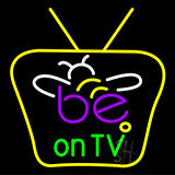 Be On Tv LED Neon Sign