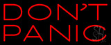 Dont Panic Neon Sign