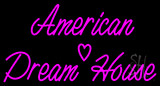 American Dream House Neon Sign