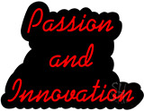Passion And Innovation Contoured Black Backing Neon Sign