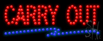Carry Out Led Sign