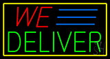We Deliver Yellow Rectangle LED Neon Sign