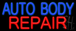 Auto Body Repair Neon Sign