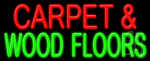 Carpet And Wood Floors Neon Sign