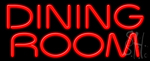 Dining Room Neon Sign
