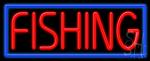 Fishing Neon Sign