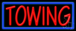 Towing Neon Sign