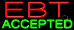 Ebt Accepted Neon Sign