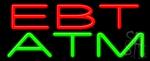 Ebt Atm Neon Sign