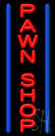 Pawn Shop Neon Sign