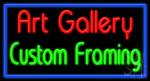Art Gallery Custom Framing Neon Sign