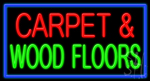 Carpet And Wood Floors LED Neon Sign