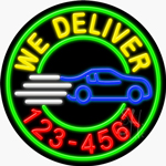 We Deliver With Phone Number LED Neon Sign