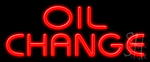 Oil Change LED Neon Sign