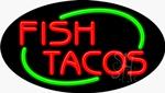 Fish Tacos Neon Sign