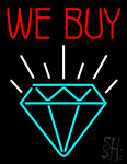 We Buy Diamond Neon Sign