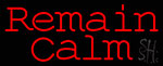 Red Remain Calm Neon Sign