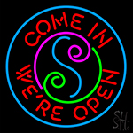 Come In Were Open Neon Sign
