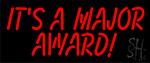 Its A Major Award LED Neon Sign
