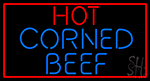 Red Border Hot Corned Beef Neon Sign