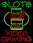 Slots Video Gaming Neon Sign